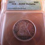 US Silver Quarter Dollar Seated Liberty 1877 Coin ICG AU50 Collectible Antique